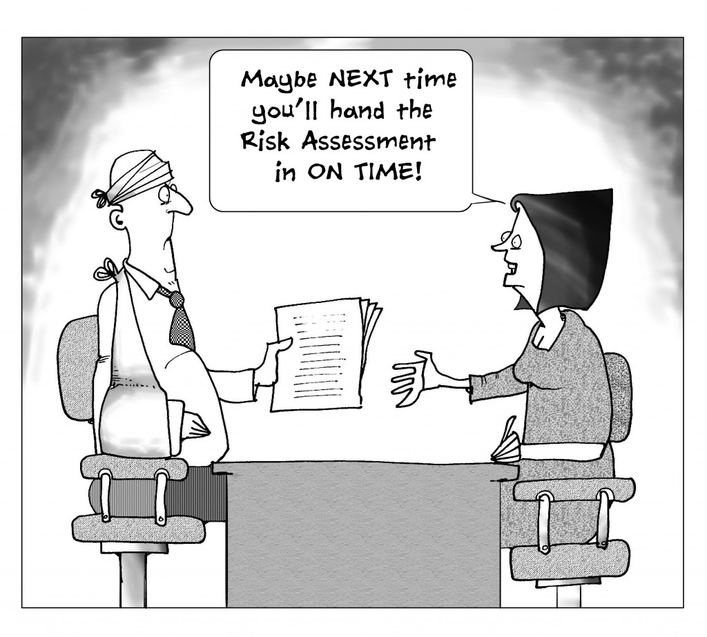 cartoon emphasising need to get risk assessments done in time